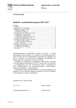 Växtkraft – kulturpolitiskt program 2007-2011