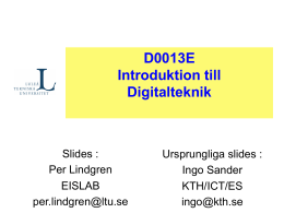D0013E Introduktion till Digitalteknik