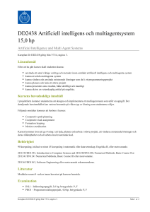 KTH | DD2438 Artificiell intelligens och multiagentsystem 15,0 hp